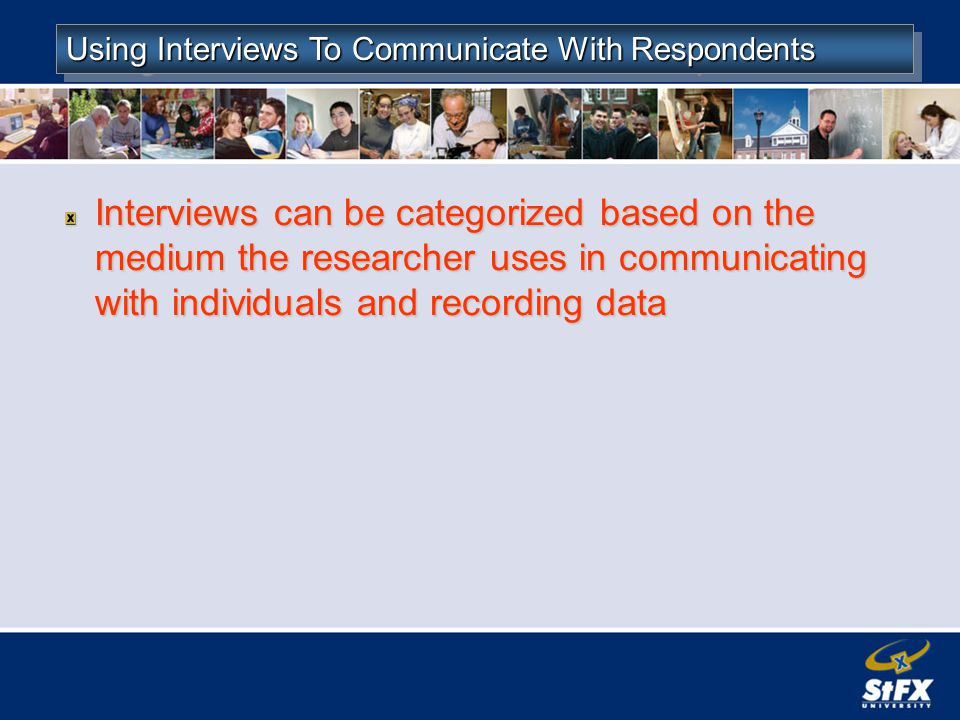 Using Interviews To Communicate With Respondents