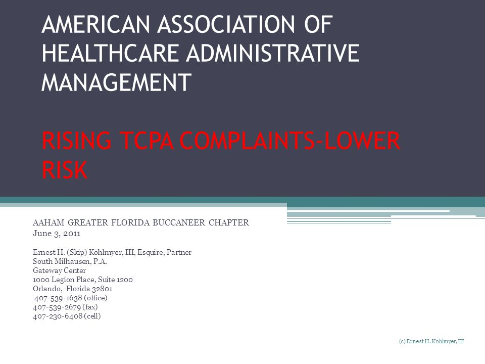 AMERICAN ASSOCIATION OF HEALTHCARE ADMINISTRATIVE MANAGEMENT RISING TCPA COMPLAINTS-LOWER RISK
