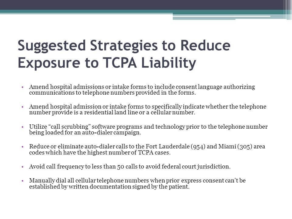Suggested Strategies to Reduce Exposure to TCPA Liability