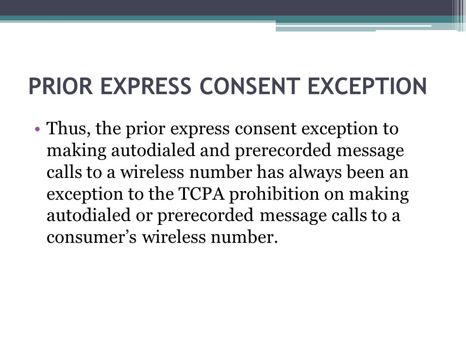 PRIOR EXPRESS CONSENT EXCEPTION