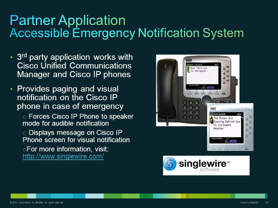 Partner Application Accessible Emergency Notification System