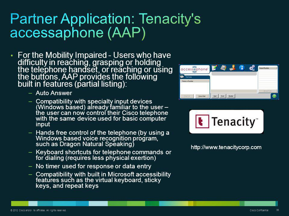 Partner Application: Tenacity s accessaphone (AAP)
