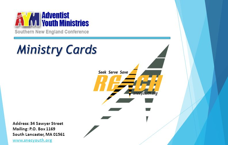 Ministry Cards Address: 34 Sawyer Street Mailing: P.O. Box 1169