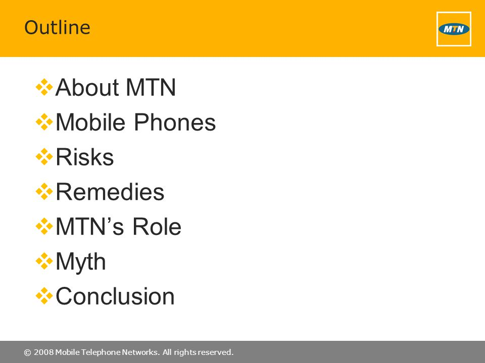 About MTN Mobile Phones Risks Remedies MTN's Role Myth Conclusion