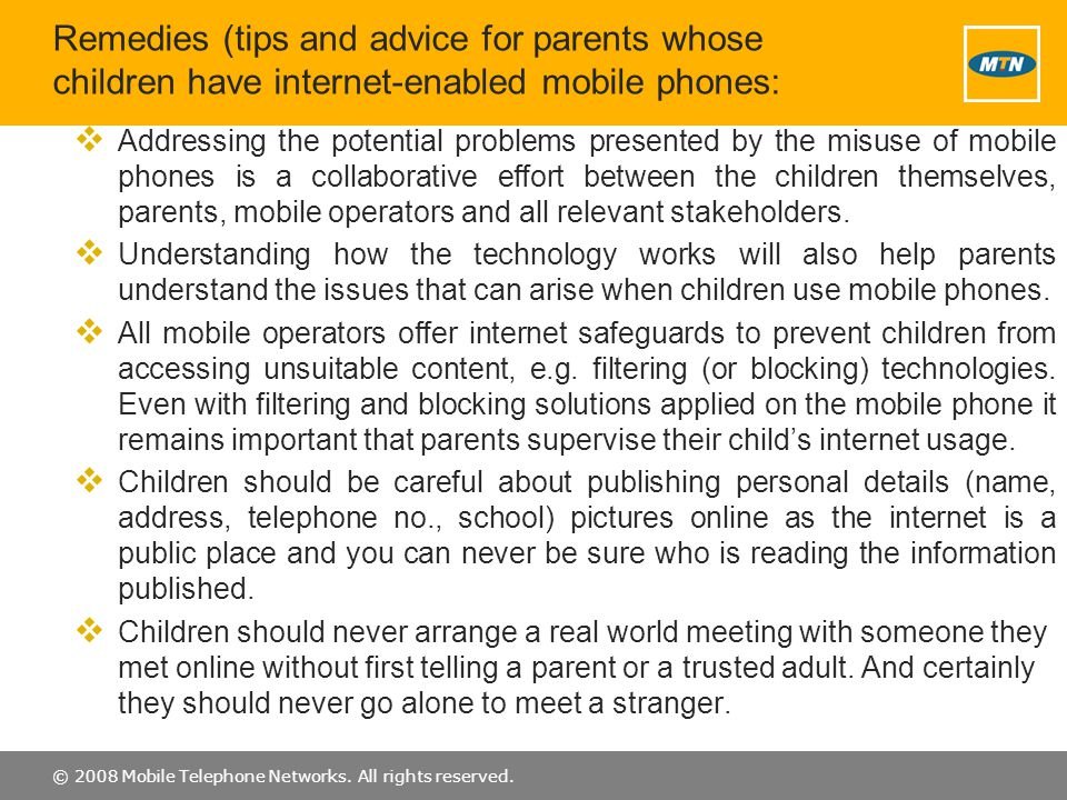 Remedies (tips and advice for parents whose children have internet-enabled mobile phones: