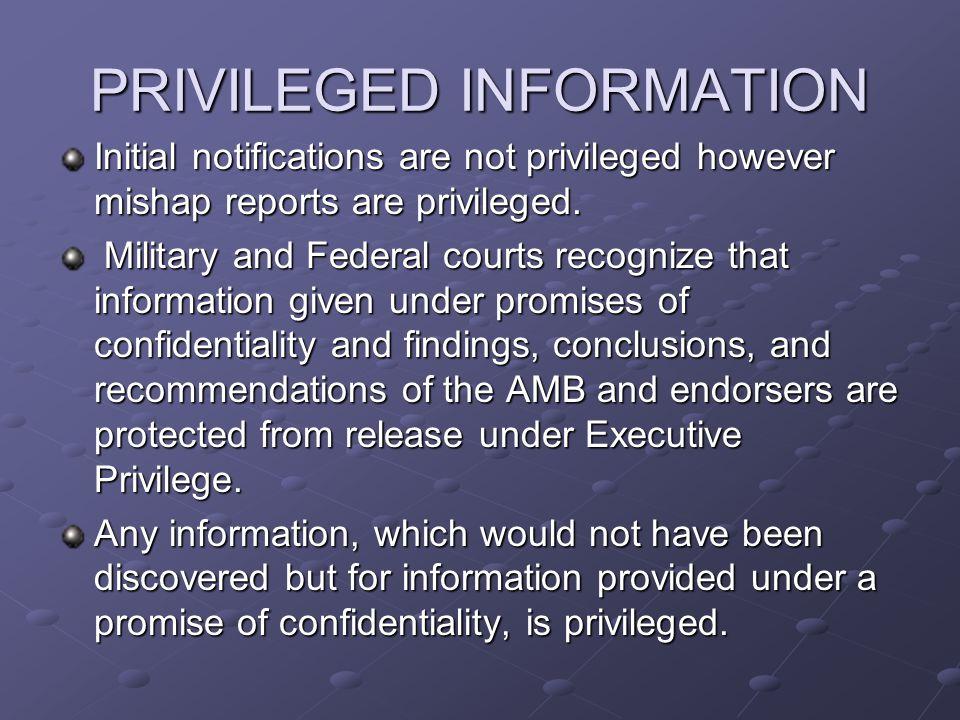PRIVILEGED INFORMATION