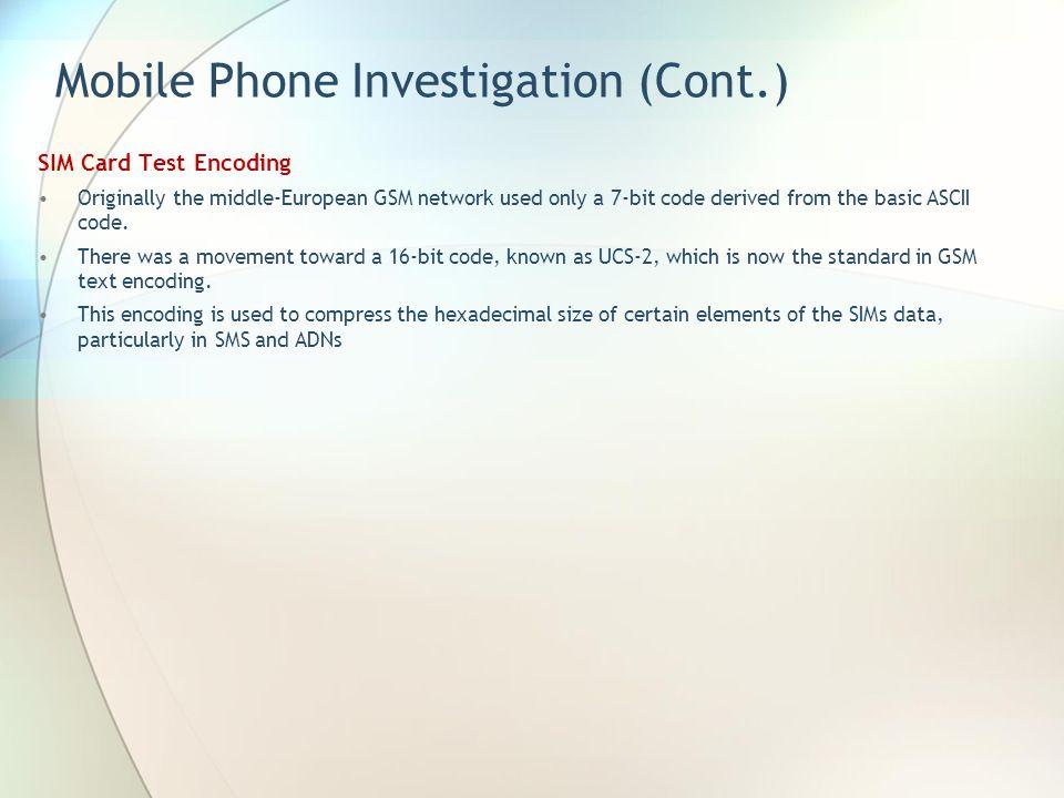 Mobile Phone Investigation (Cont.)