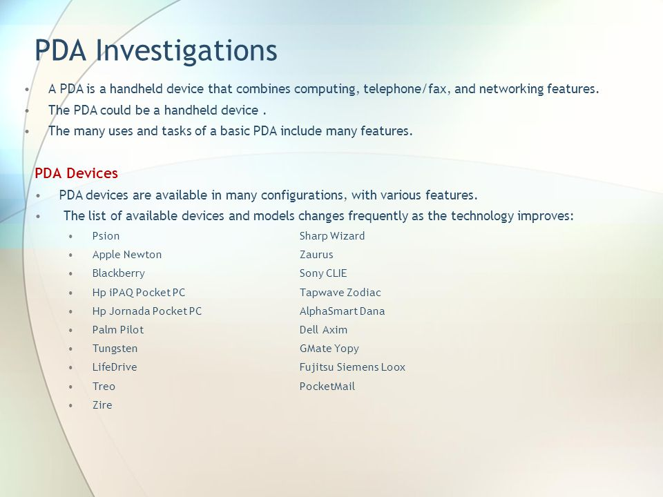 PDA Investigations PDA Devices