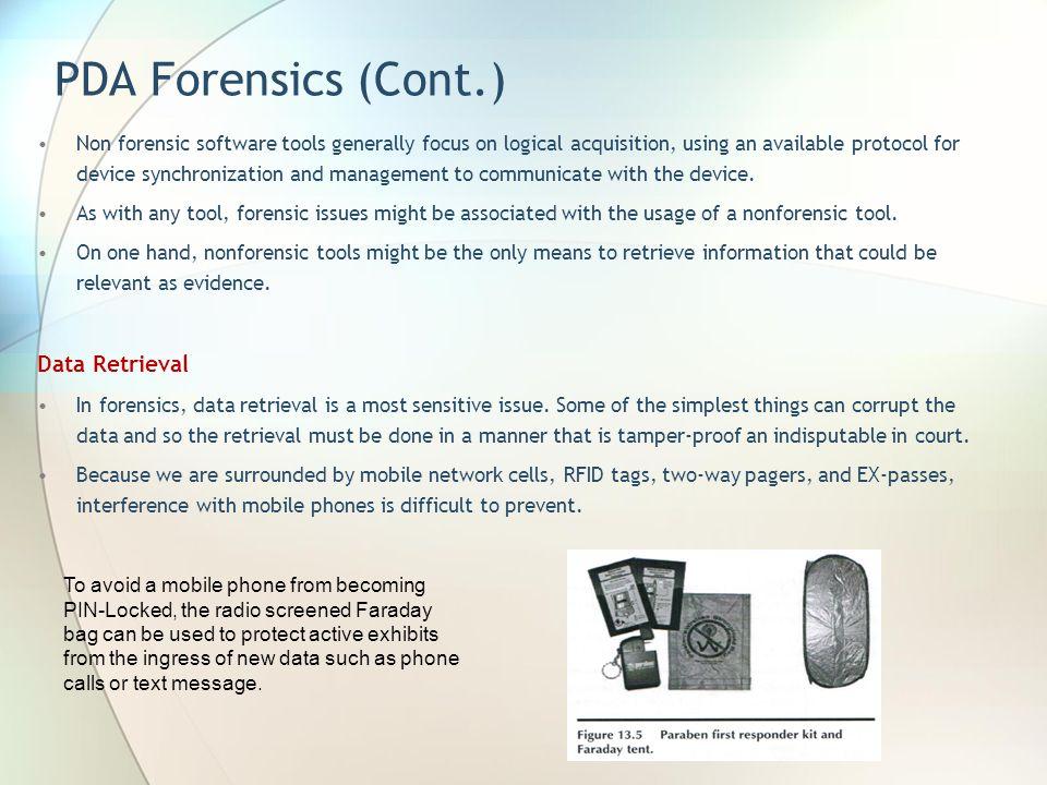PDA Forensics (Cont.) Data Retrieval