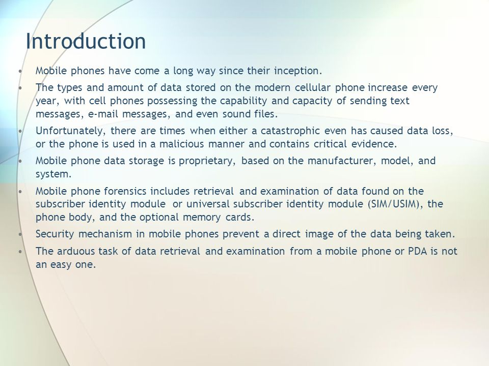 Introduction Mobile phones have come a long way since their inception.