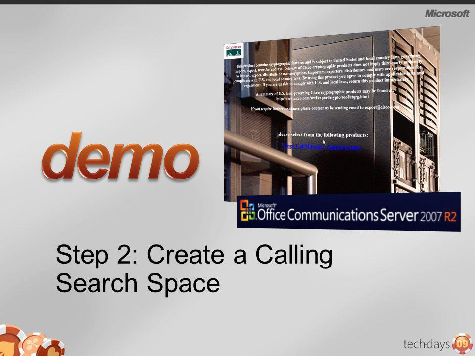 Step 2: Create a Calling Search Space