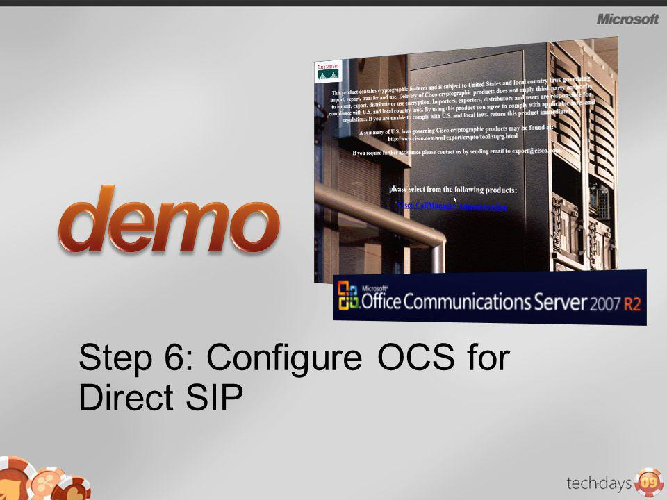 Step 6: Configure OCS for Direct SIP