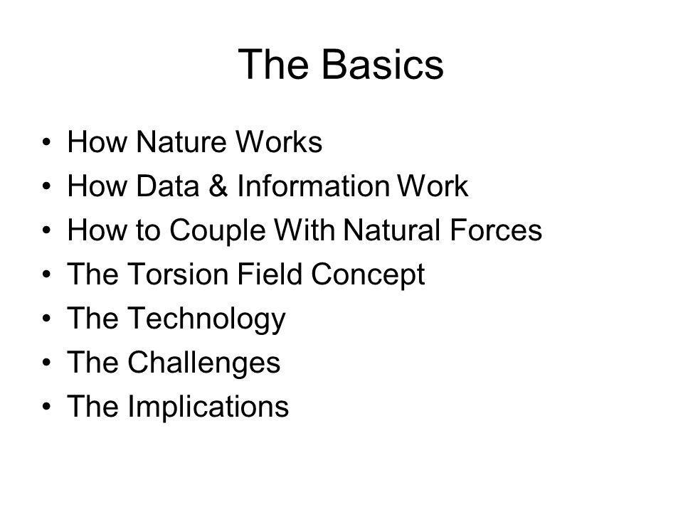 The Basics How Nature Works How Data & Information Work