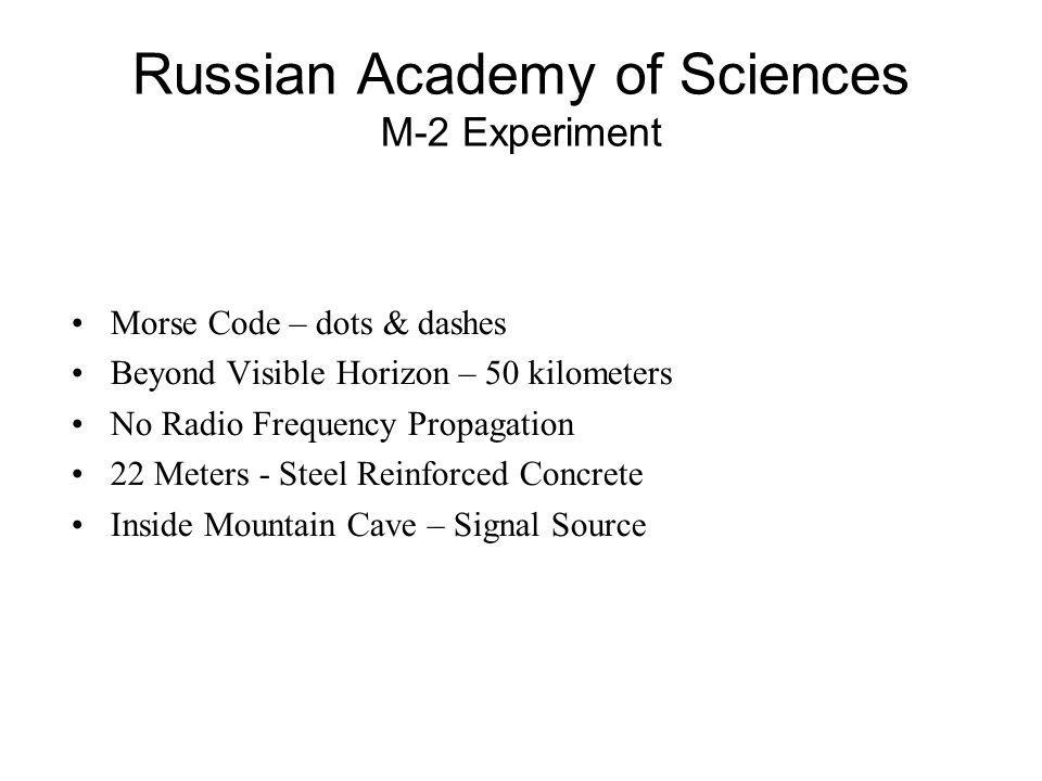 Russian Academy of Sciences M-2 Experiment