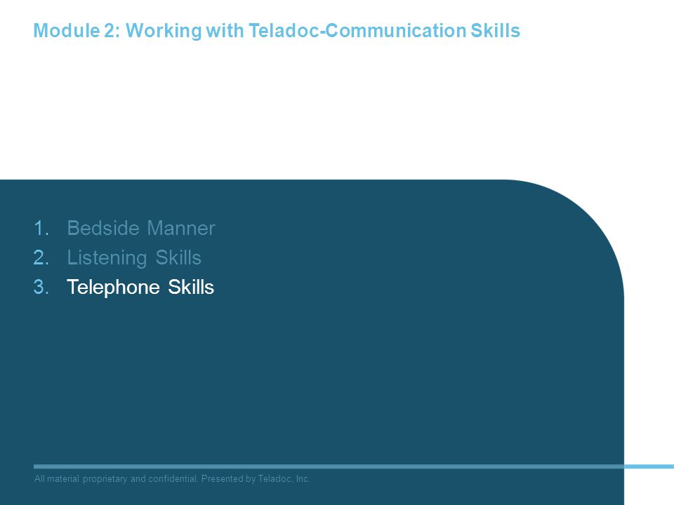 Module 2: Working with Teladoc-Communication Skills