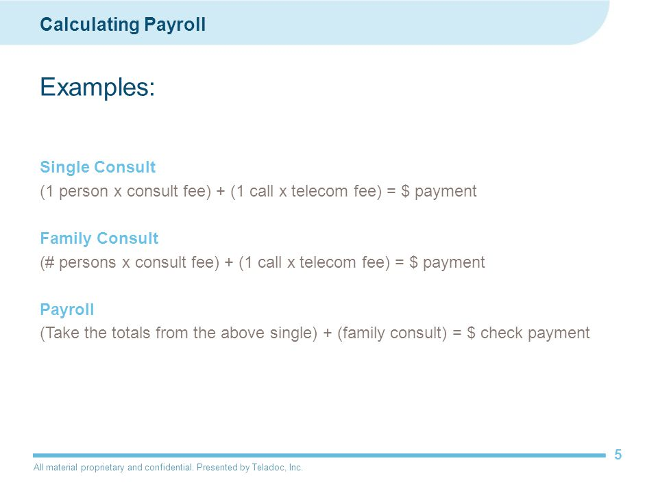 Examples: Calculating Payroll Single Consult