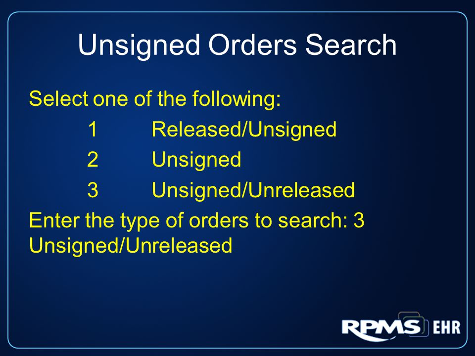 Unsigned Orders Search