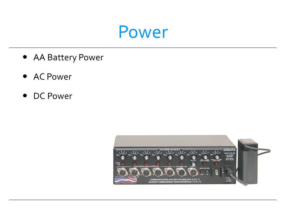 Power AA Battery Power AC Power DC Power Power