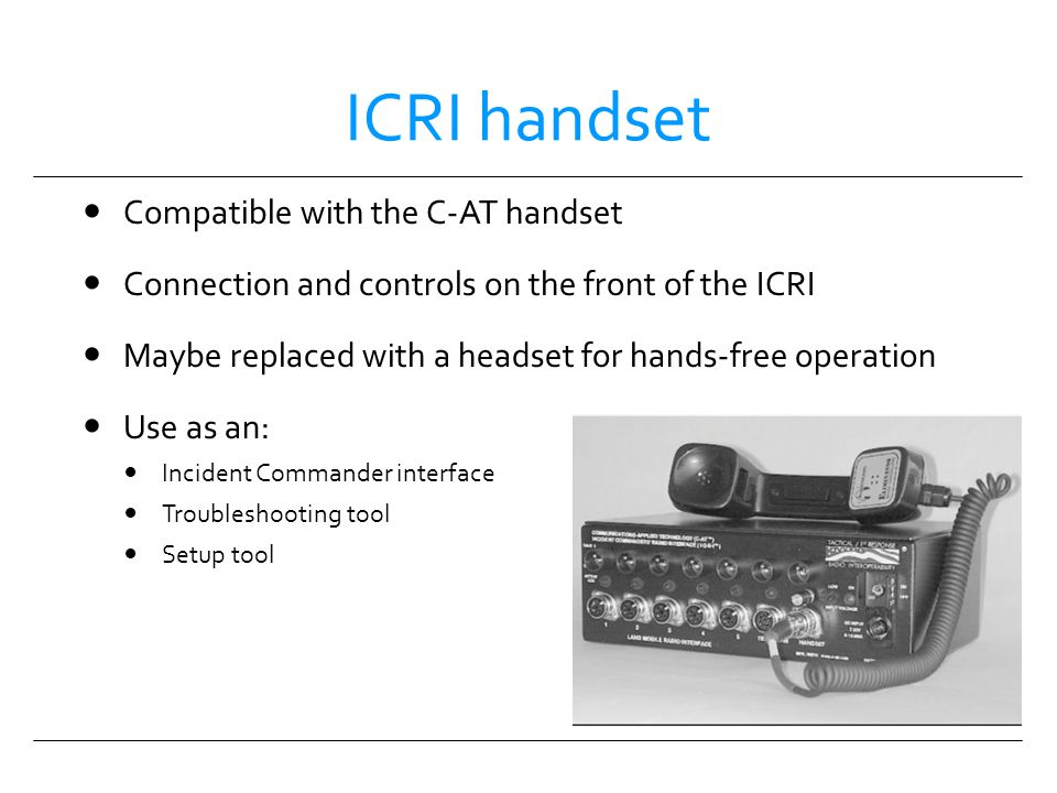 ICRI handset Compatible with the C-AT handset