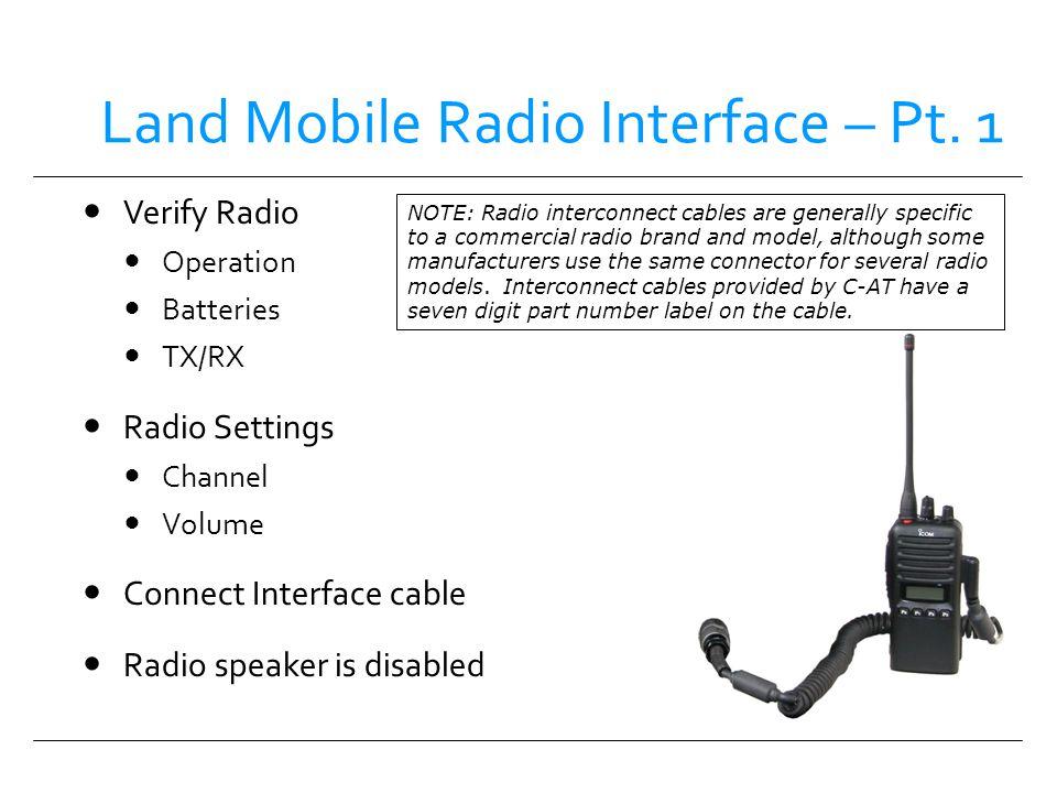 Land Mobile Radio Interface – Pt. 1