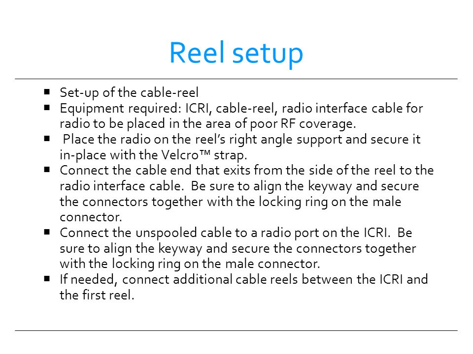 Reel setup Set-up of the cable-reel