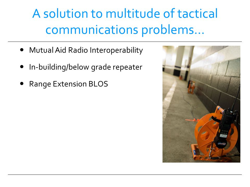 A solution to multitude of tactical communications problems…