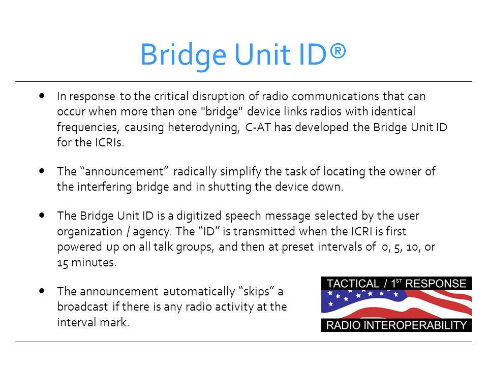 Bridge Unit ID®