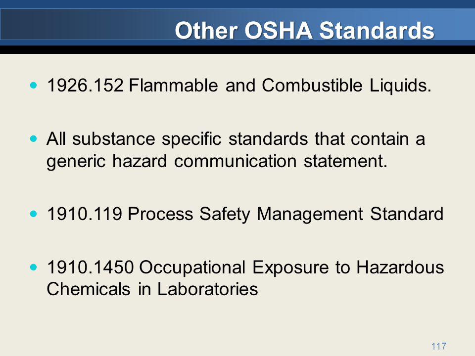 Other OSHA Standards 1926.152 Flammable and Combustible Liquids.