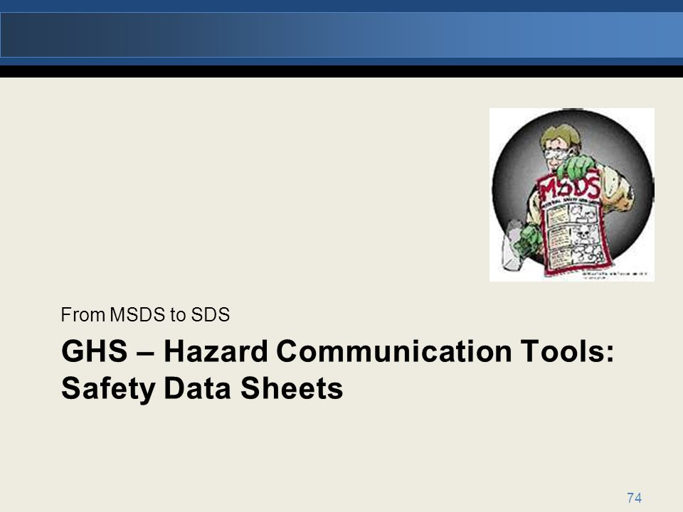 GHS – Hazard Communication Tools: Safety Data Sheets