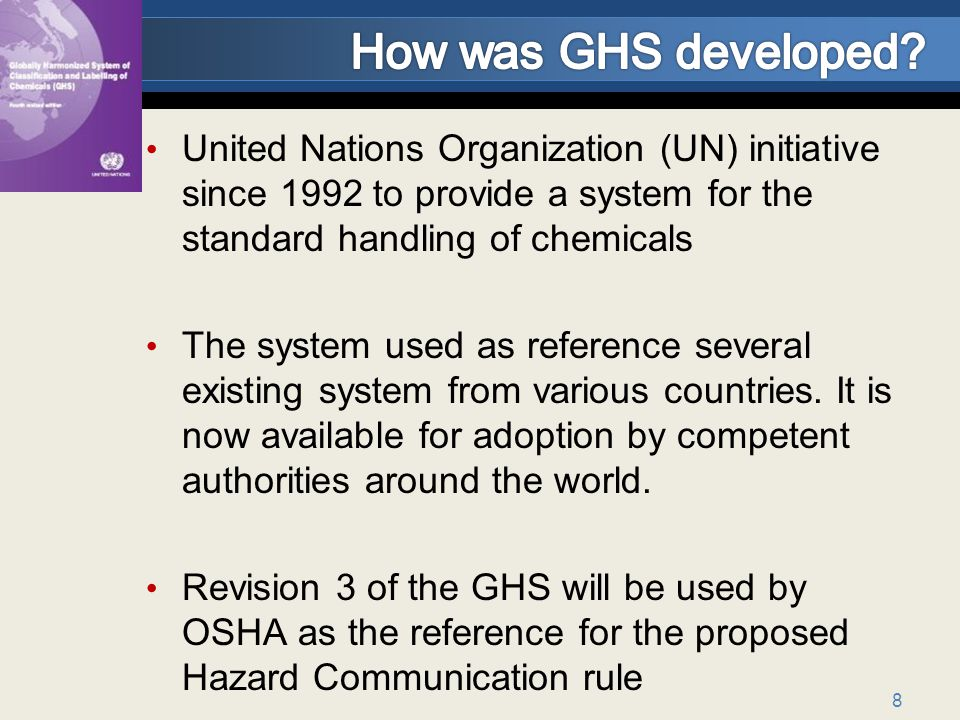How was GHS developed United Nations Organization (UN) initiative since 1992 to provide a system for the standard handling of chemicals.