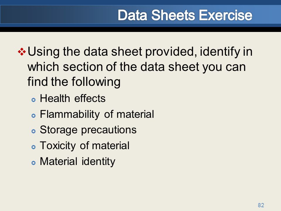 Data Sheets Exercise Using the data sheet provided, identify in which section of the data sheet you can find the following.