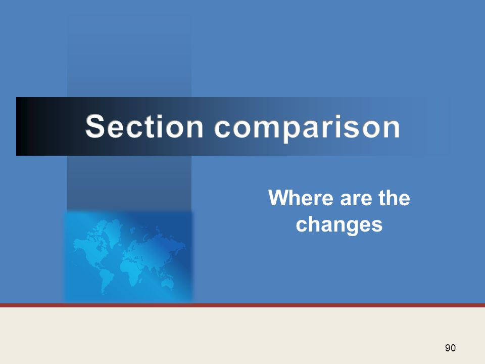 Section comparison Where are the changes