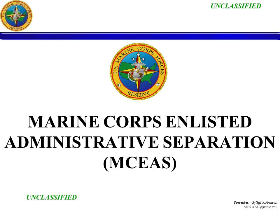 MARINE CORPS ENLISTED ADMINISTRATIVE SEPARATION (MCEAS)