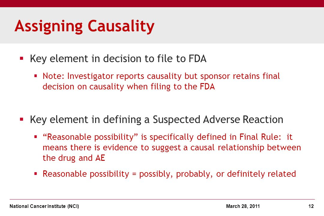 Assigning Causality Key element in decision to file to FDA