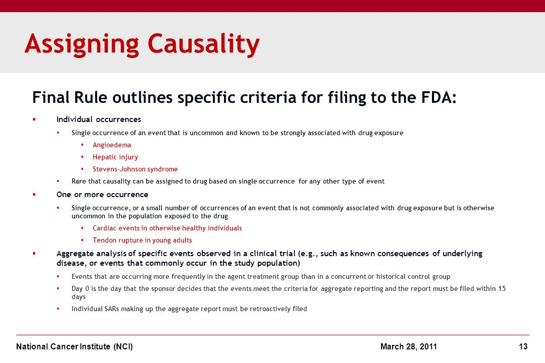 Assigning Causality Final Rule outlines specific criteria for filing to the FDA: Individual occurrences.