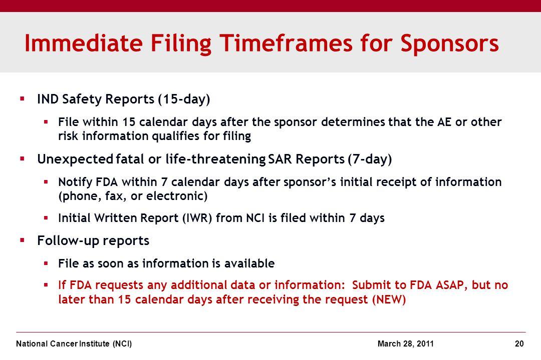 Immediate Filing Timeframes for Sponsors