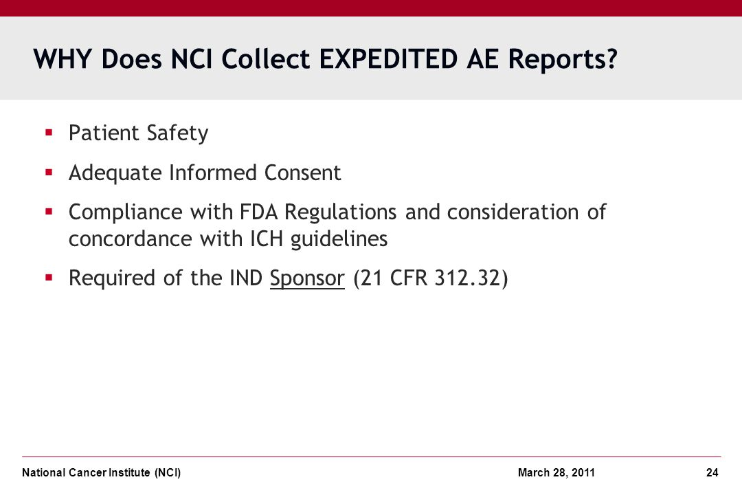 WHY Does NCI Collect EXPEDITED AE Reports