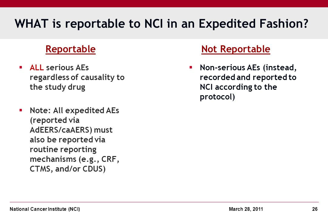 WHAT is reportable to NCI in an Expedited Fashion