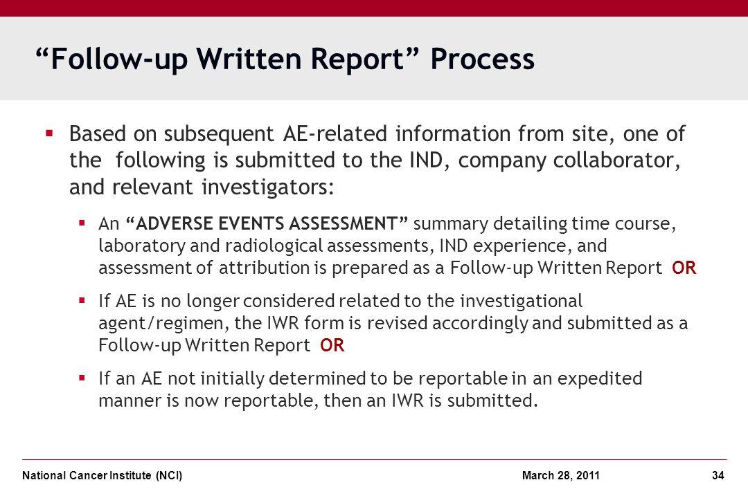 Follow-up Written Report Process