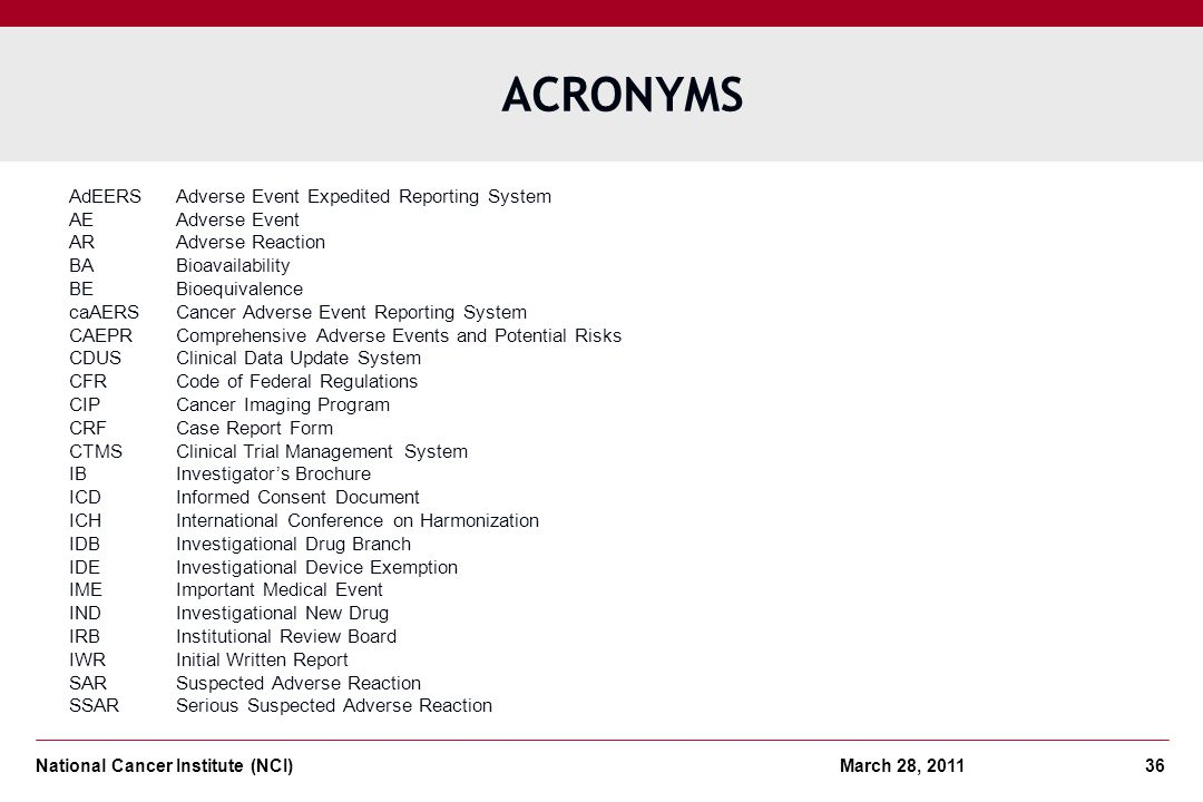 ACRONYMS AdEERS Adverse Event Expedited Reporting System