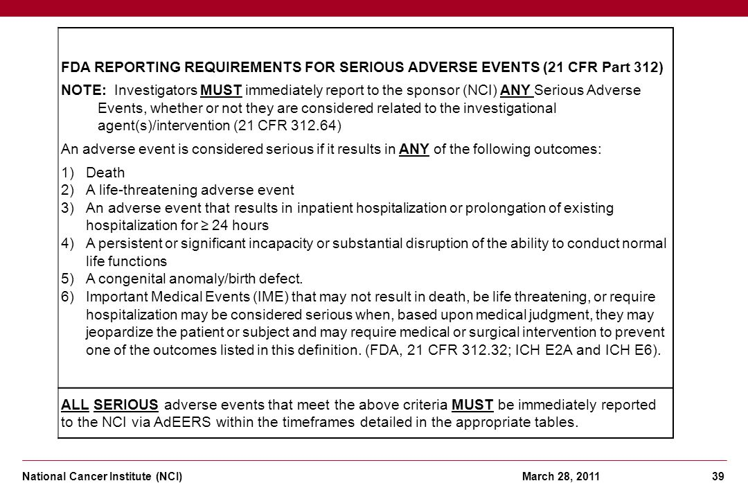 FDA REPORTING REQUIREMENTS FOR SERIOUS ADVERSE EVENTS (21 CFR Part 312)