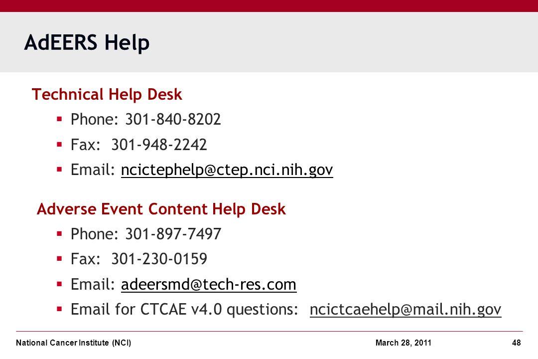 AdEERS Help Technical Help Desk Phone: 301-840-8202 Fax: 301-948-2242