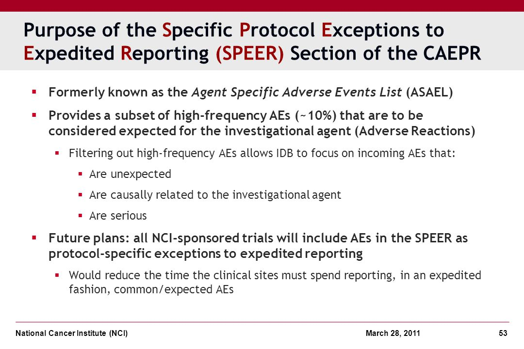 Purpose of the Specific Protocol Exceptions to Expedited Reporting (SPEER) Section of the CAEPR