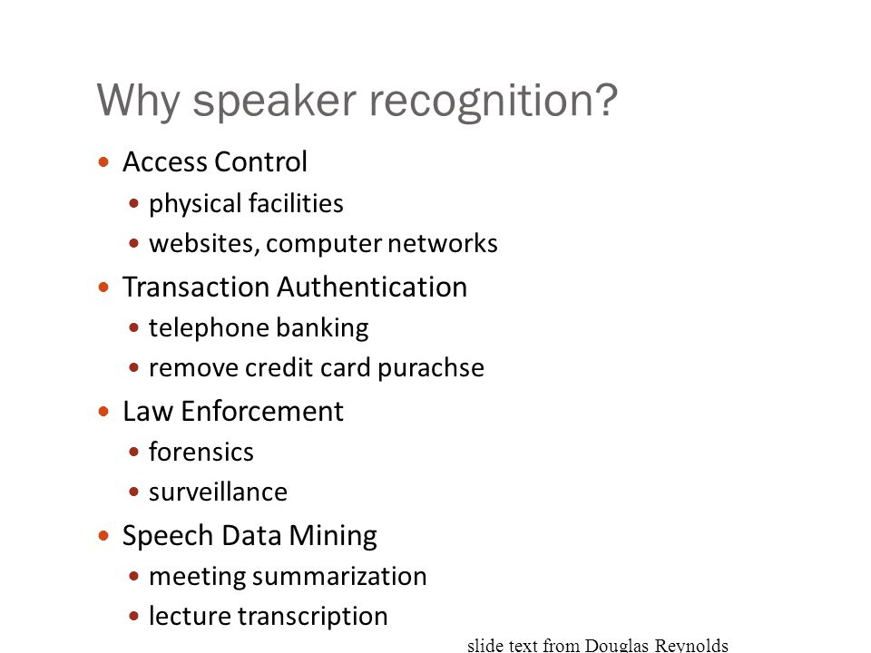 Why speaker recognition