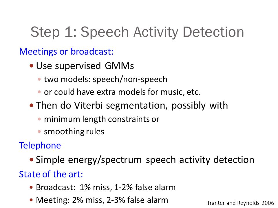 Step 1: Speech Activity Detection