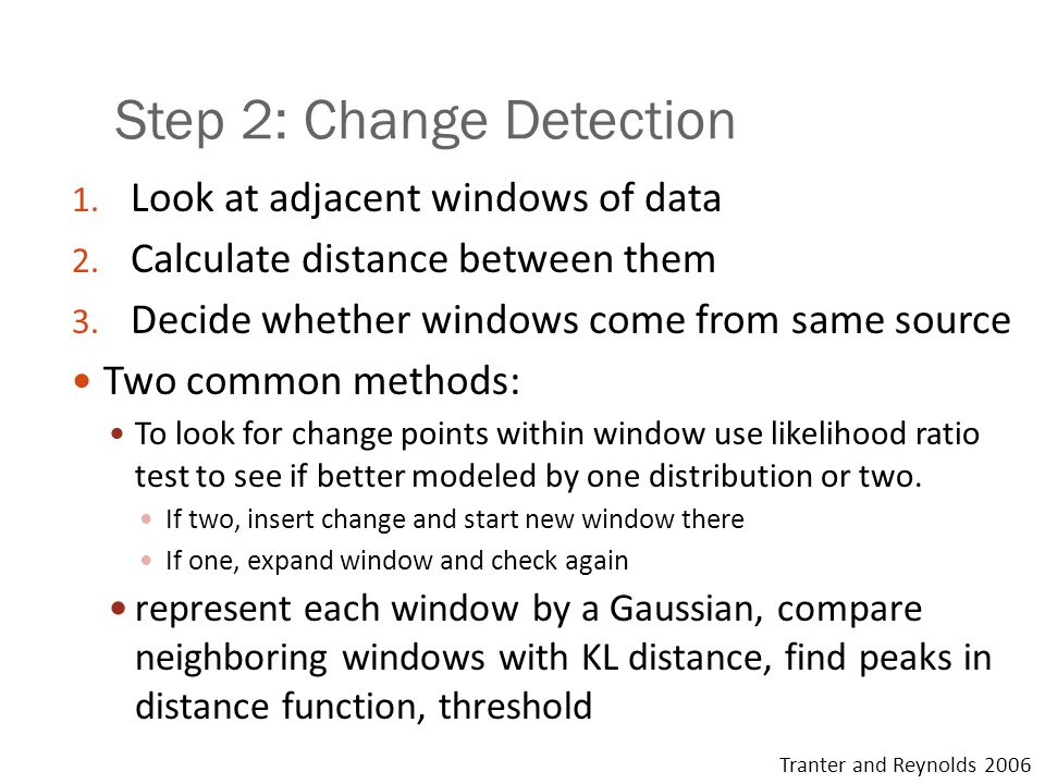 Step 2: Change Detection