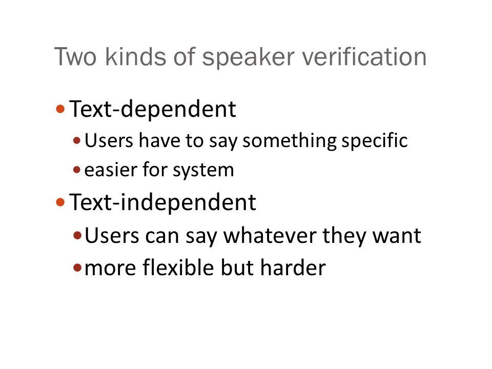 Two kinds of speaker verification