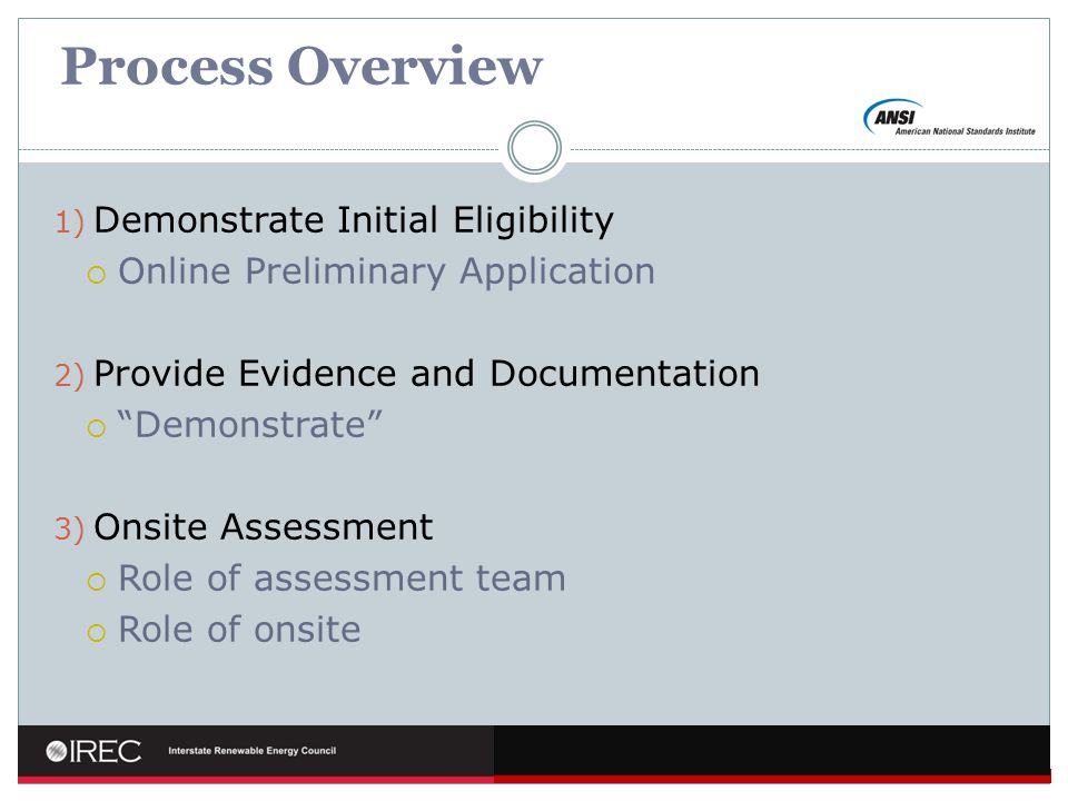 Process Overview Demonstrate Initial Eligibility