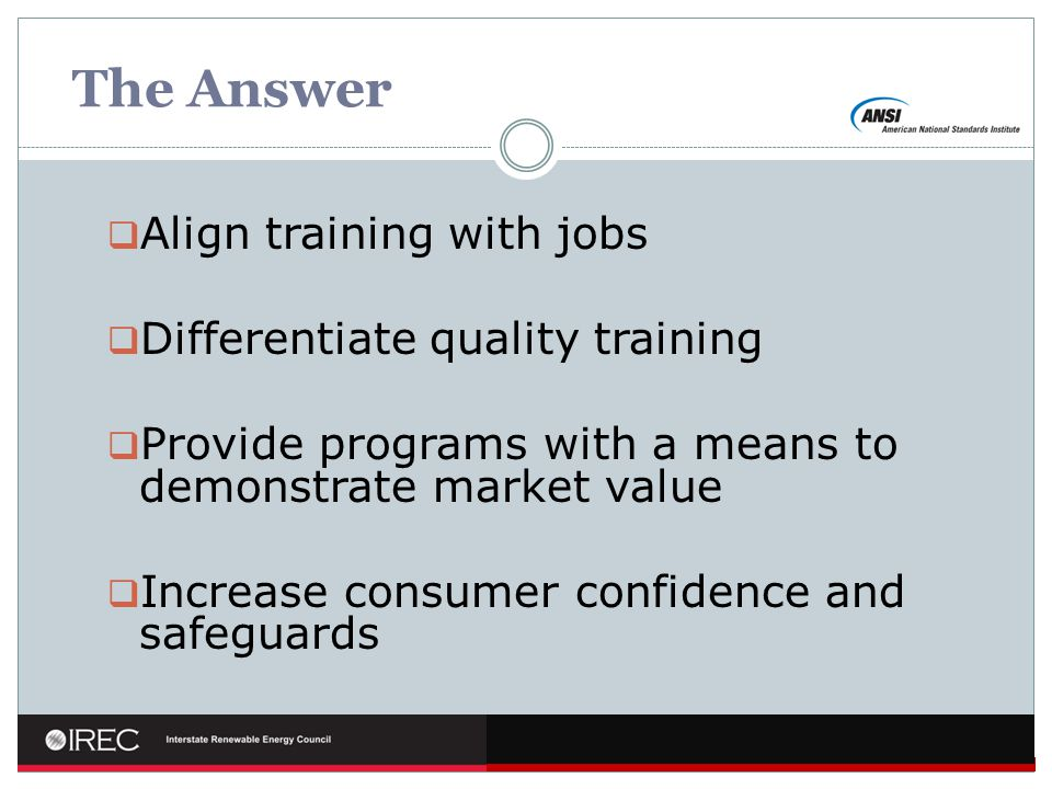 The Answer Align training with jobs Differentiate quality training