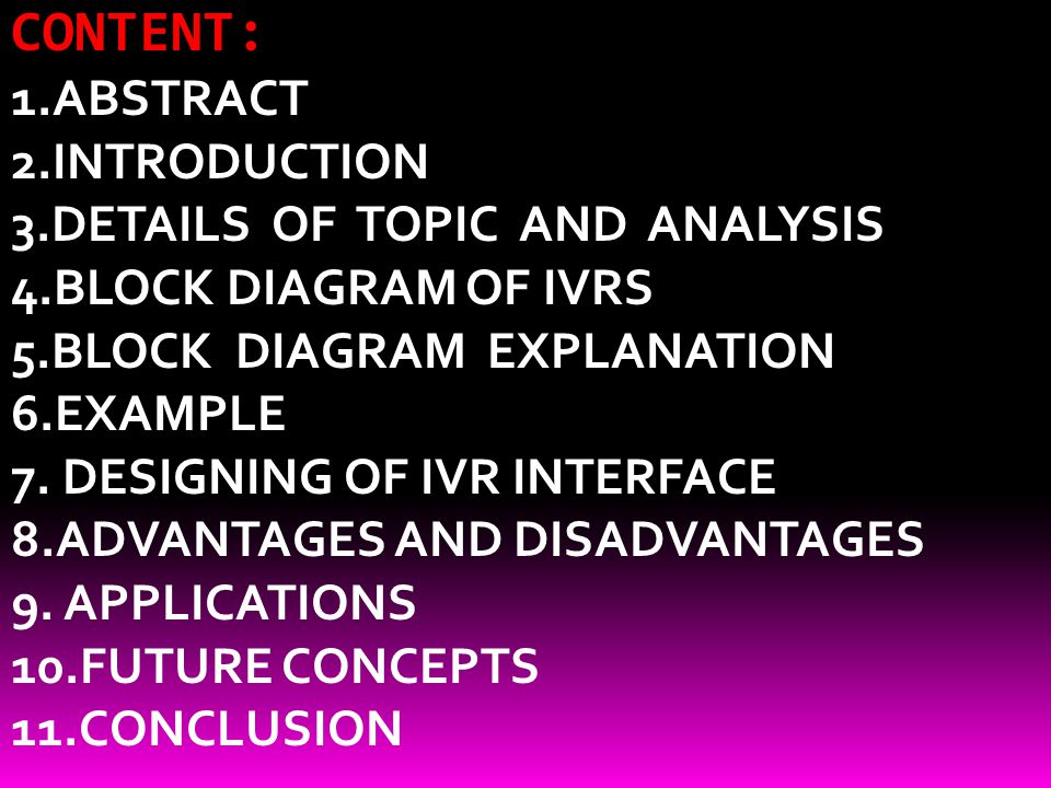 CONTENT: 1.ABSTRACT 2.INTRODUCTION 3.DETAILS OF TOPIC AND ANALYSIS